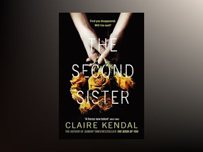 The Second Sister av Claire Kendal