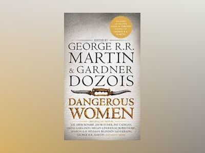 Dangerous Women Part 1 av George R. R. Martin