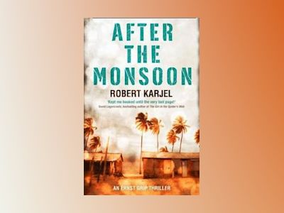 After the Moonsoon av Robert Karjel