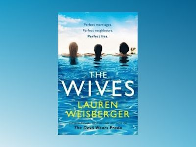 The Wives av Lauren Weisberger