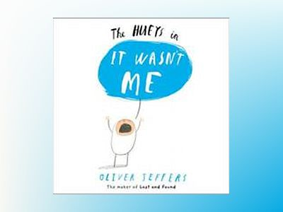 The Hueys It wasnt Me av Oliver Jeffers