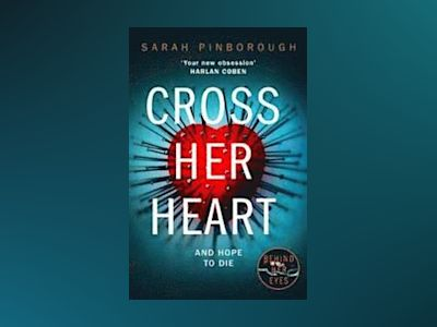 Cross Her Heart av Sarah Pinborough