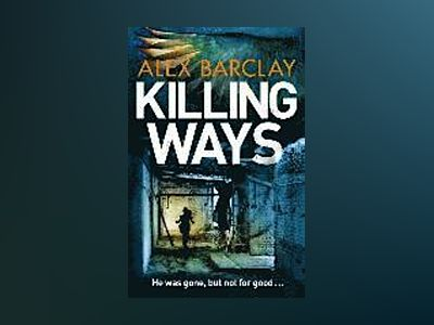 Killing Ways av Alex Barclay