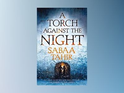 A Torch Against the Night av Sabaa Tahir