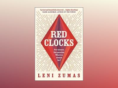 Red Clocks av Leni Zumas