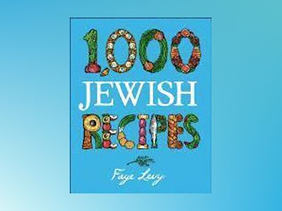 1,000 Jewish Recipes av Faye Levy