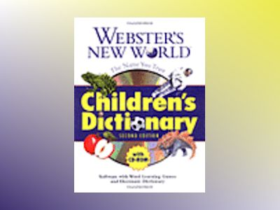 Webster's New World Children's Dictionary with CD-ROM , 2nd Edition av Michael E. Agnes