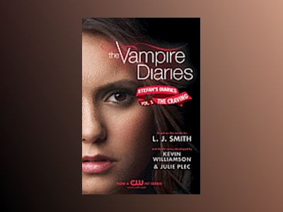 Stefan's Diaries vol.3: Cravings av L. J. Smith