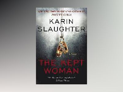The Kept Woman av Karin Slaughter