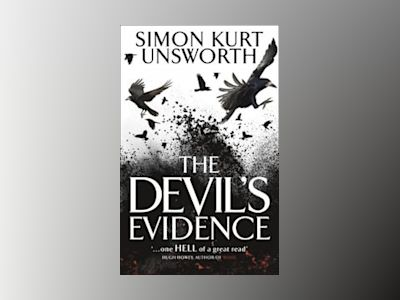 The Devil's Evidence av Simon Kurt Unsworth