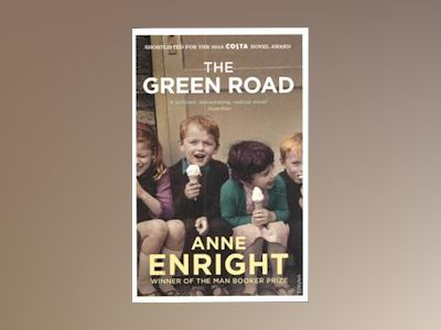 The Green Road av Anne Enright