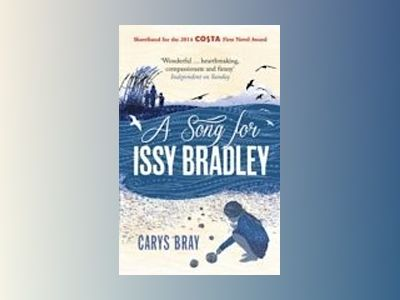 A Song for Issy Bradley av Carys Bray