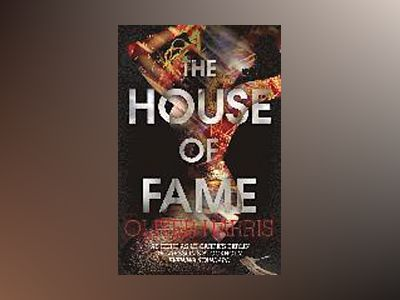 The House of Fame av Oliver Harris