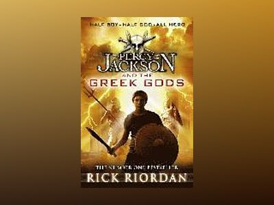 Percy Jackson and the Greek Gods av Rick Riordan