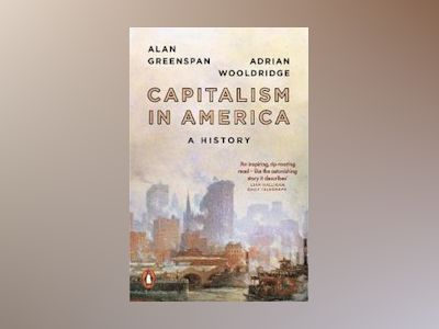 Capitalism in America av Alan Greenspan