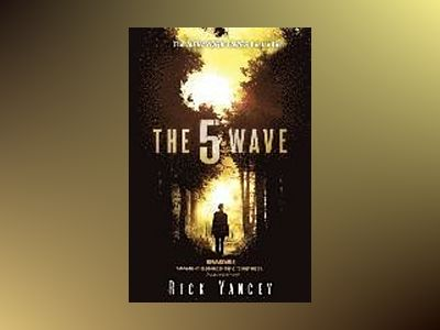 The 5th Wave av Rick Yancey