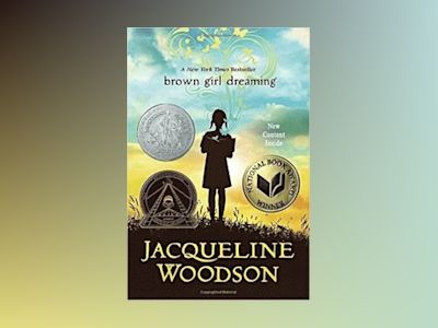 Brown Girl Dreaming av Jacqueline Woodson