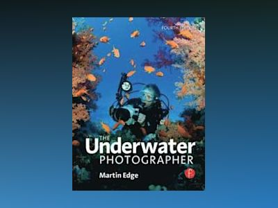 The Underwater Photographer av Edge