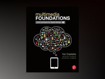 Multimedia Foundations av Costello