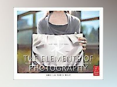 The Elements of Photography av Faris Belt