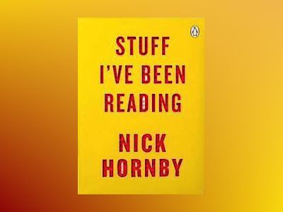 Stuff I've Been Reading (TPB) av Nick Hornby