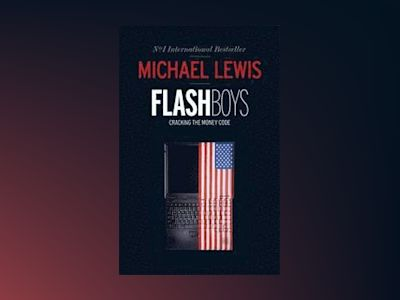 Flash Boys av Michael Lewis