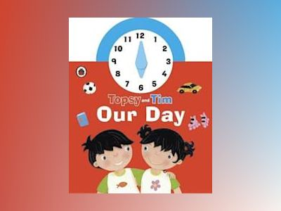Topsy and Tim: Our Day clock book av Ladybird