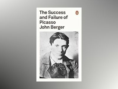 The Success and Failure of Picasso av John Berger