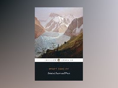 Selected Poems and Prose av Percy Bysshe Shelley