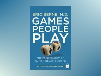 Games People Play av Eric Berne