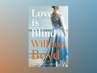 Love is Blind av William Boyd