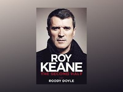 The Second Half av Roy Keane