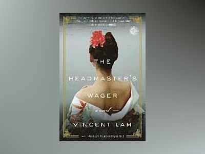 The Headmaster'S Wager av Vincent Lam