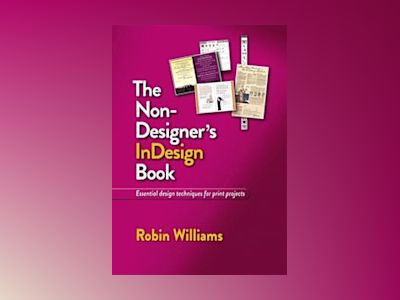 Non-Designer's InDesign Book av Williams