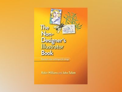Non-Designer's Illustrator Book av Williams