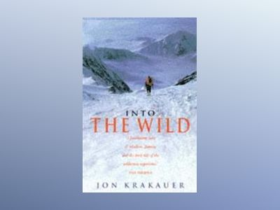 Into the Wild av Jon Krakauer