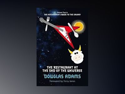 The Restaurant at the End of the Universe av Douglas Adams