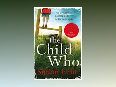 The Child Who av Simon Lelic