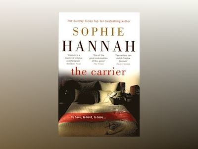 The Carrier av Sophie Hannah