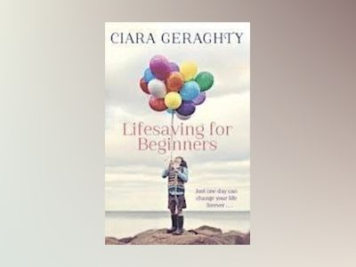Lifesaving for Beginners av Ciara Geraghty