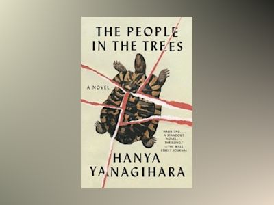 The People In The Trees av Hanya Yanagihara