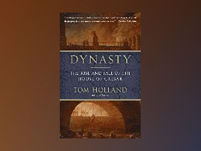 Dynasty av Tom Holland