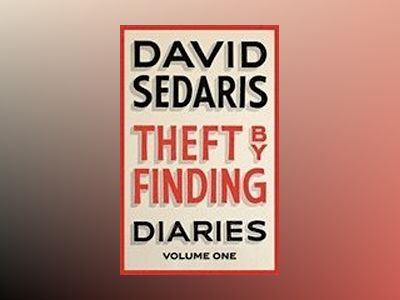 Theft by Finding av David Sedaris