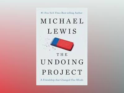 The Undoing Project av Michael Lewis