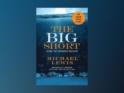 The Big Short (Film Tie-In) av Michael Lewis