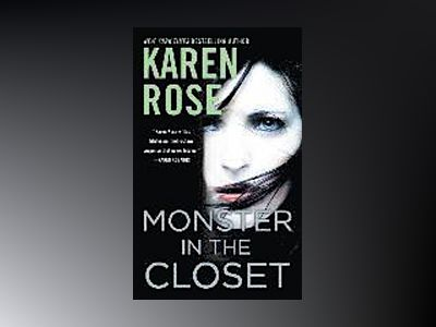Monster in the Closet av Karen Rose