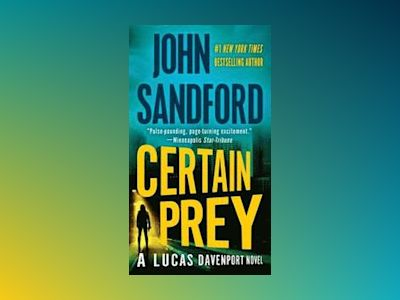 Certain Prey av John Sandford