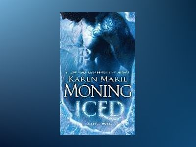 Iced: A Fever Novel av Karen Marie Moning