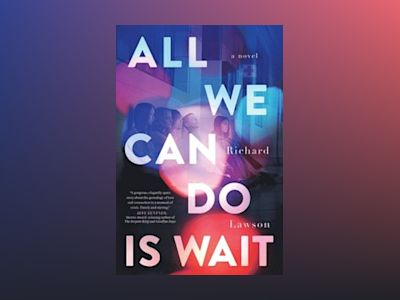 All we can do is wait av Richard Lawson