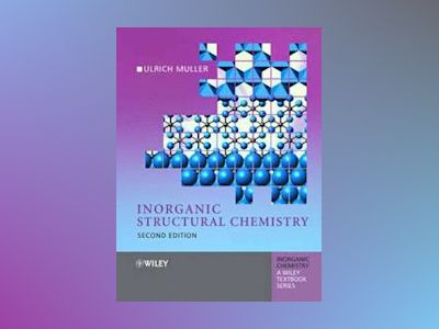 Inorganic Structural Chemistry, 2nd Edition av Ulrich Muller